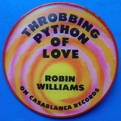 ROBIN WILLIAMS Throbbing Python Of Love Vtg '83 Stand Up Comedy Act Promo Button