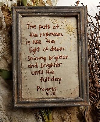 """Primitive Country Stitchery Home Decor 5x7 UNFRAMED """"Proverbs 4:18"""" Embroidery"""