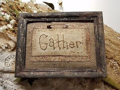 "Primitive Country Stitchery Home Decor 5x7 UNFRAMED ""Gather"" Embroidery"