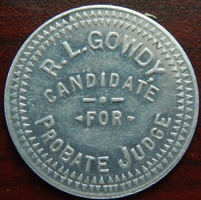 1902 Republican Primary R L Gowdy Candidate For Probate Judge Take A Lqqk !!!