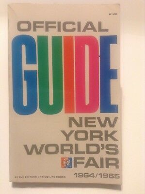 Worlds Fair New York City Official Guide 1964/1965