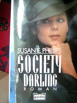 Society Darling von  Susan E. Phillips,