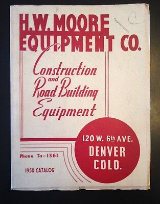 1950 H.w. Moore Equipment Co. Construction And Road Building Catalog