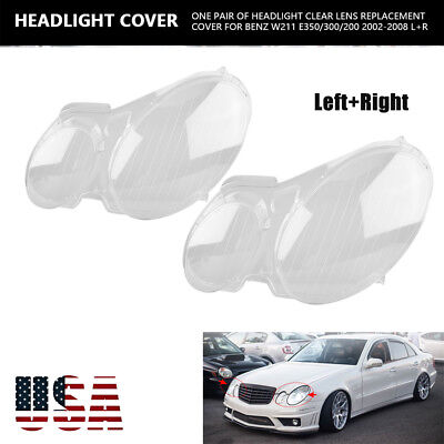 Headlight Lens Replacement Cover Left+Right for Benz W211 E350/320/200 2002-2008