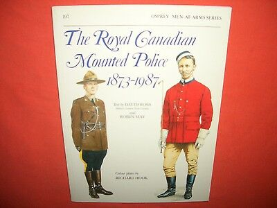 Osprey Men at Arms 197, The Royal Canadian MOUNTED POLICE 1873-1987