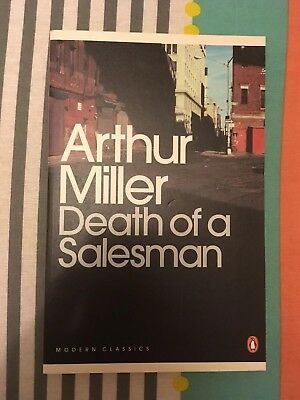 Death of a Salesman: Certain Private Conversations in Two Acts and a Requiem by