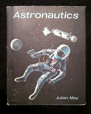 Astronautics by Jullian May Children's Hardback Space Book Sci-Fi Author 1968