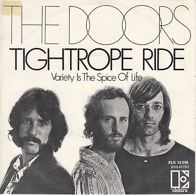 THE DOORS - Tightrope Ride / Variety Is The Spice Of Life