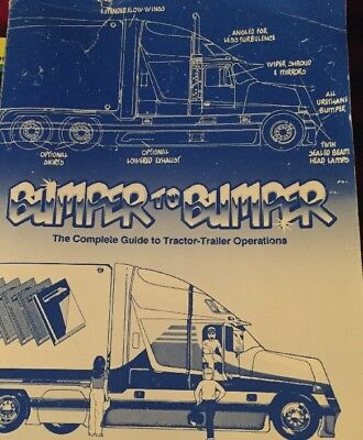 Bumper-to-Bumper : The Complete Guide to Tractor-Trailer Operations by Mike,...