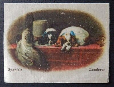 SPANIELS by LANDSEER Superior Quality Silk issued in 1912