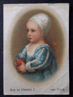 SON OF CHARLES I by VAN DYCK Superior Quality Silk issued in 1912
