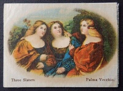 THREE SISTERS by PALMA VECCHIO Superior Quality Silk issued in 1912