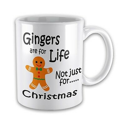 Gingers Are For Life Not Just For Christmas Funny Novelty Gift Mug