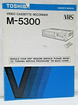 Toshiba Video Cassette Recorder M-5300 VHS Owners Manual