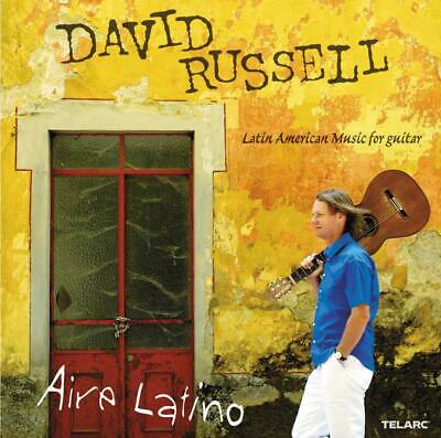 David Russell - Aire Latino: Latin American Music for Guitar