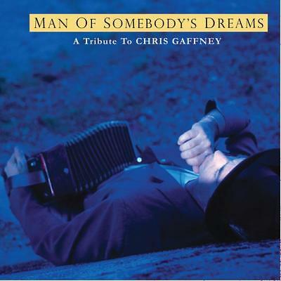 A Tribute To Chris Gaffney - Man of Somebody's Dreams: A Tribute to the ...
