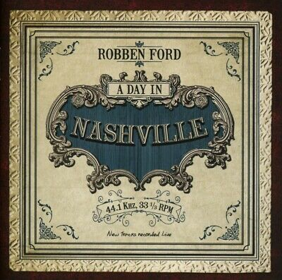 Robben Ford - Day in Nashville