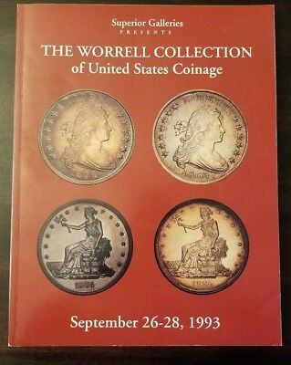 SUPERIOR GALLERIES-THE WORRELL COLLECTION OF U.S. COINAGE-September 26-28, 1993