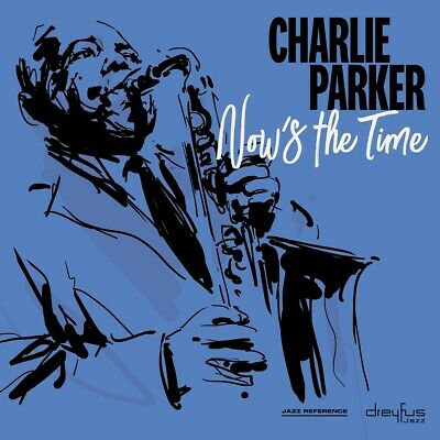 Charlie Parker - Now's the Time (2018 Version)