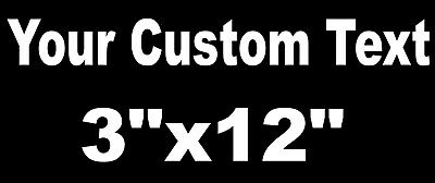 YOUR CUSTOM TEXT Vinyl Decal Sticker Car Window Bumper  Personalized Lettering