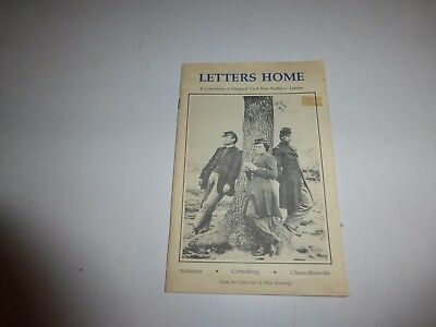 Letters Home: A Collection of Original Civil War Soliders Letters, PB 1988 B292
