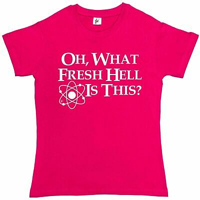 Oh What Fresh Hell Is This? Big Bang Sheldon Quote Womens Boyfriend Fit T-Shirt