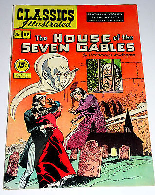 Classics Illustrated #52 House Of The Seven Gables - Nathaniel Hawthorne