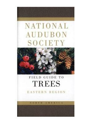 National Audubon Society Field Guide to TREES of North America EASTERN REGION