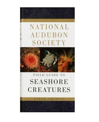 National Audubon Society Field Guide to SEASHORE CREATURES of North America