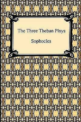 The Three Theban Plays, Sophocles, New Book