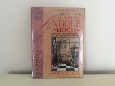 The Practical Guide To Antique Decorative Effects By Annie Sloan Hardcover 1995