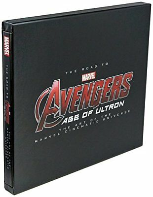 Road to Marvels Avengers, The Age of Ultron The Art of the Marvel Cinematic U