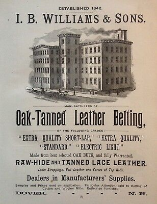 1890 Ad(1800-35)~I.b. Williams & Sons, Dover, Nh. Oak-Tanned Leather Belting