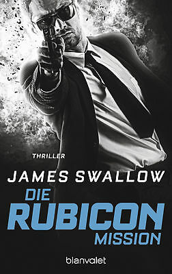 Die Rubicon-Mission James Swallow