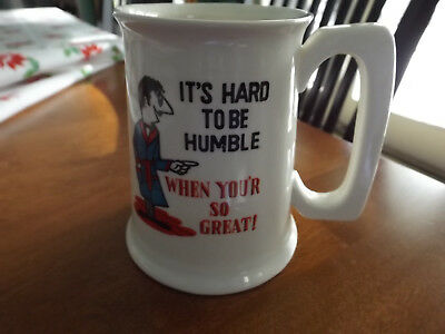 Old Vintage Retro Guy 70's MUG CUP It's Hard to be Humble When You're So Great