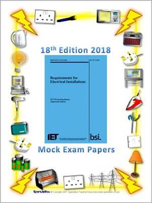 BS 7671:2018 18th Edition Wiring Regulation Mock Exam Q&As Referenced Answers