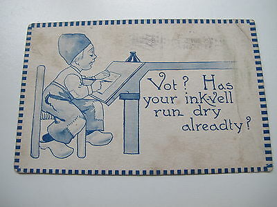 Old  USA  Postcard 1913 posted but no stamp - Vot Has your Ink-vell run dry