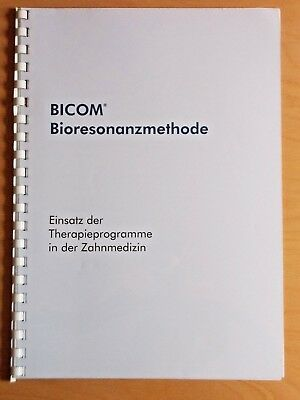 Therapieprogramme in der Zahnmedizin - Regumed Skript Bicom Bioresonanz
