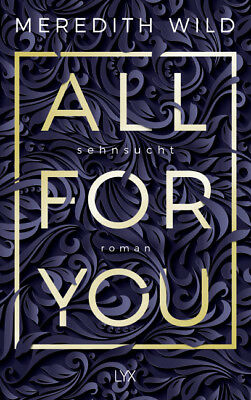 All for You - Sehnsucht, Meredith Wild