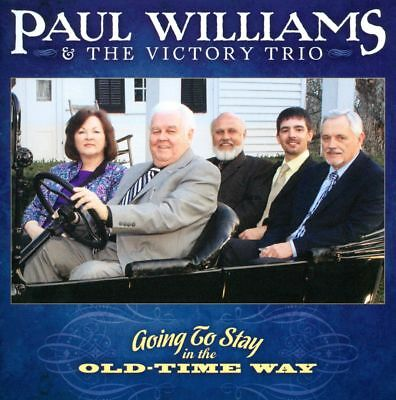 Paul Williams & the Victory Trio - Going to Stay in the Old-Time Way