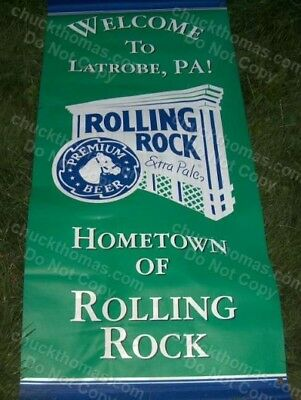 Welcome to Latrobe PA Hometown of Rolling Rock ORIGINAL Huge Vinyl Banner