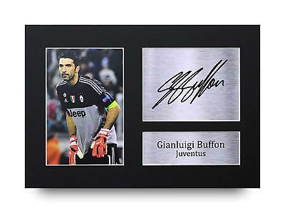 Gianluigi Buffon Gift Signed A4 Printed Autograph Juventus Gifts Print Photo