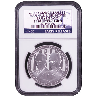 2013-P Proof $1 Five Star General Silver Dollar NGC PF70UC Early Releases