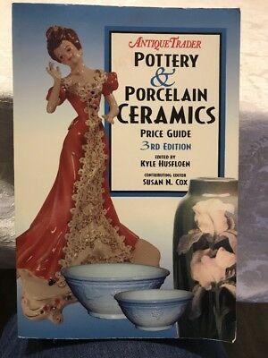 Antique Trader Pottery and Porcelain Ceramics Price Guide (2000, Paperback)