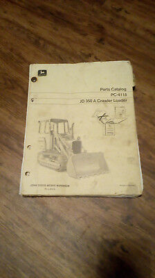 JOHN Deere crawler 350A Tracked LOADER Parts Catalogue. USED Condition.