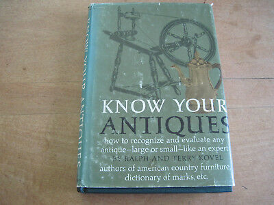 KNOW YOUR ANTIQUES by Ralph & Terry Kovel.  1967, hardcover, dust cover