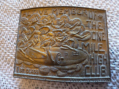 RARE - 1960s - SOLID BRASS ACTIVE MEMBER OF THE ONE MILE HIGH CLUB BELT BUCKLE