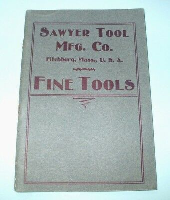 "Vintage Sawyer Tool Mfg. Co. Fine Tools Catalog ""g"" - Booklet"