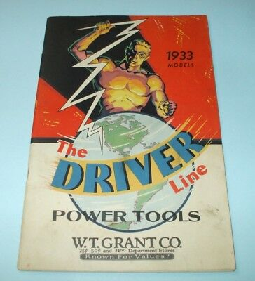 Vintage 1933 W.t. Grant Co. The Driver Line Power Tools Catalog