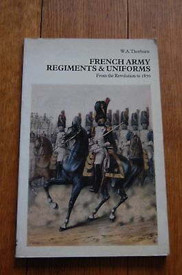 A French Army Regiments & Uniforms from Revolution to 1870